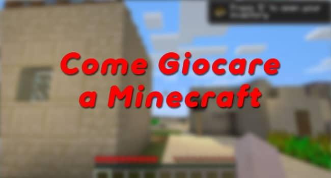 Come giocare a Minecraft Gratis