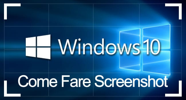 come fare screenshot windows 10