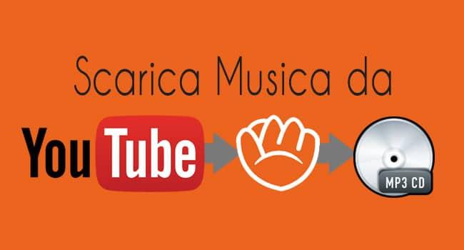 scarica musica da youtube
