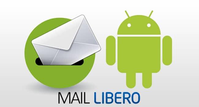 come configurare libero mail su android