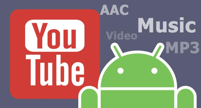 come scaricare musica dayoutube su Android