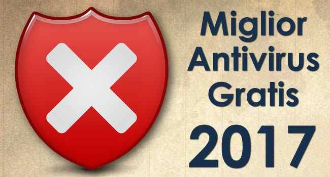 Miglior Antivirus 2017 Gratis PC