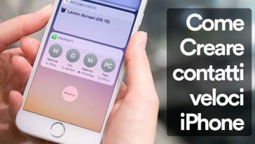 come creare contatti veloci iphone