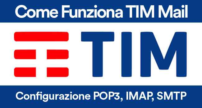 come funziona tim mail alice mail