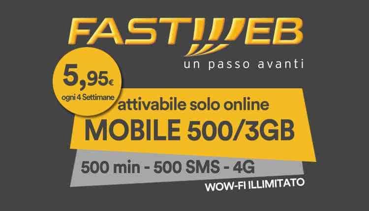 Offerta Voce Fastweb Mobile 500 3GB 500 minuti