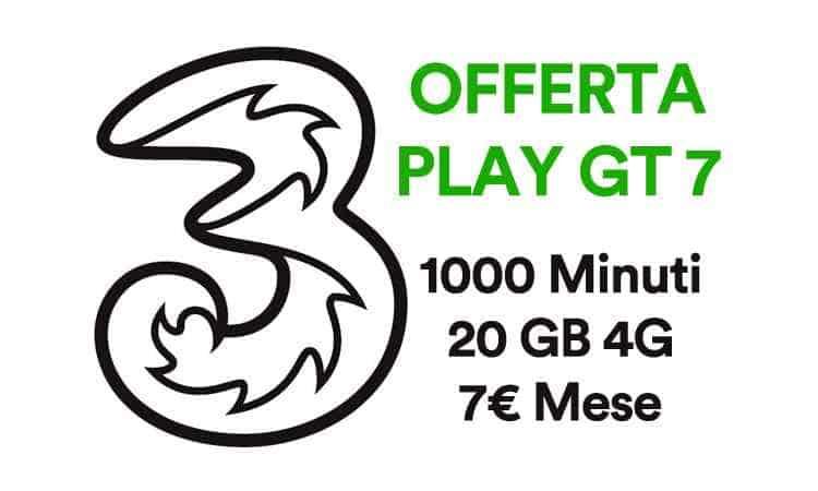 offerta tre play gt7 1000 minuti 20GB 7 euro
