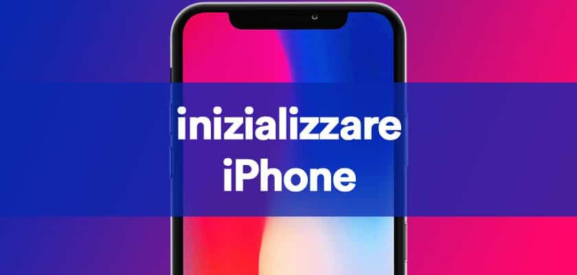 inizializzare Iphone