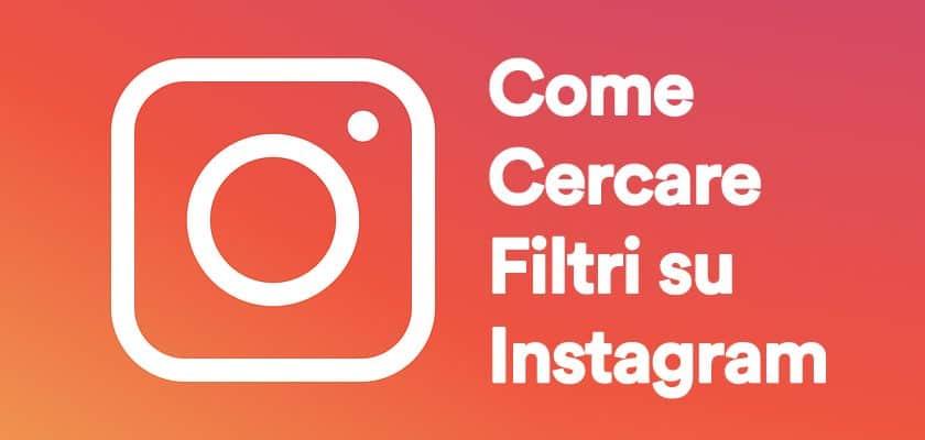 come cercare filtri su instagram