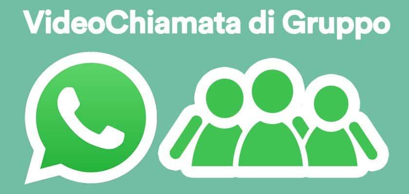 Videochiamata di Gruppo con WhatsApp