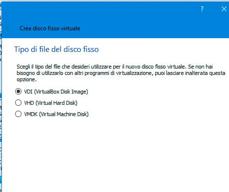 virtualbox tipo file disco fisso